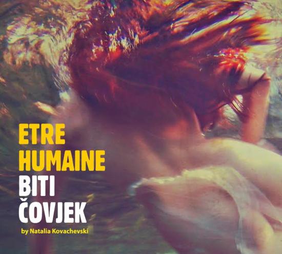 Être Humaine / Biti čovjek, Natalija Kovachevski