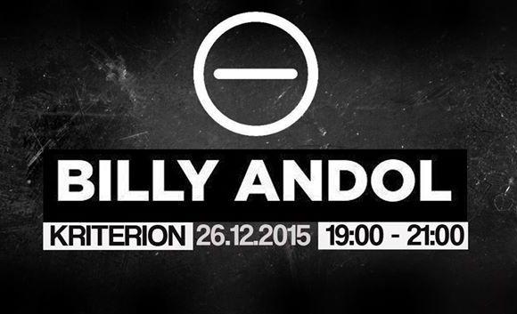 Billy Andol u Kriterionu, 24. decembar 2015