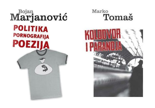 Politika, pornografija, poezija (Bojan Marjanović) i Kolodvor i paranoja' (Marko Tomaš)