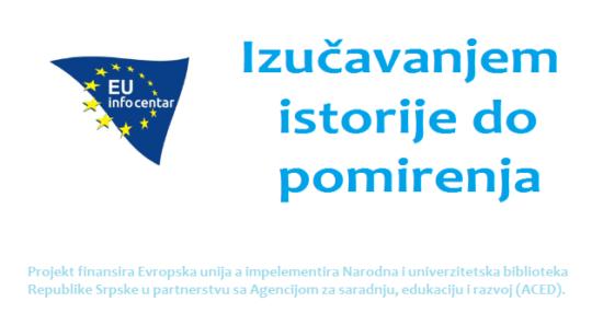 Izučavanjem istorije do pomirenja, EU info centar