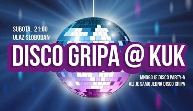 Disco Gripa @ KUK